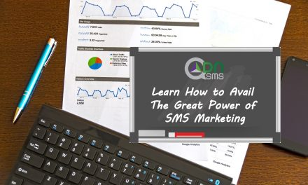 Learn How to Avail The Great Power of SMS Marketing