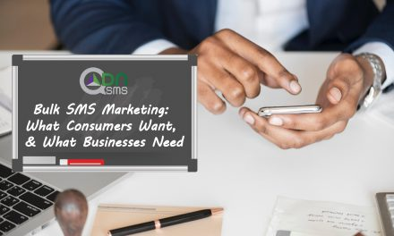 Bulk SMS Marketing: What Consumers Want, and What Businesses Need
