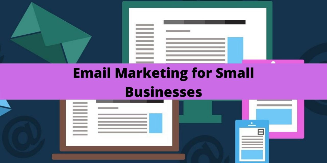 Email Marketing for Small Businesses- It's time to dream Big!
