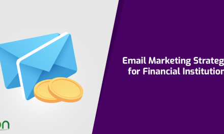 Email Marketing Strategies for Financial Institutions