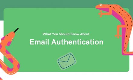 What You Should Know About Email Authentication